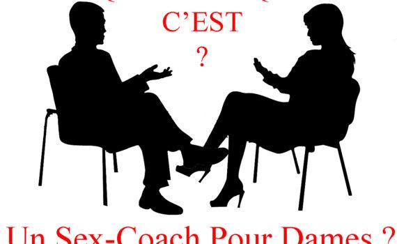 Qu'est-ce qu'un sex-coach pour dames